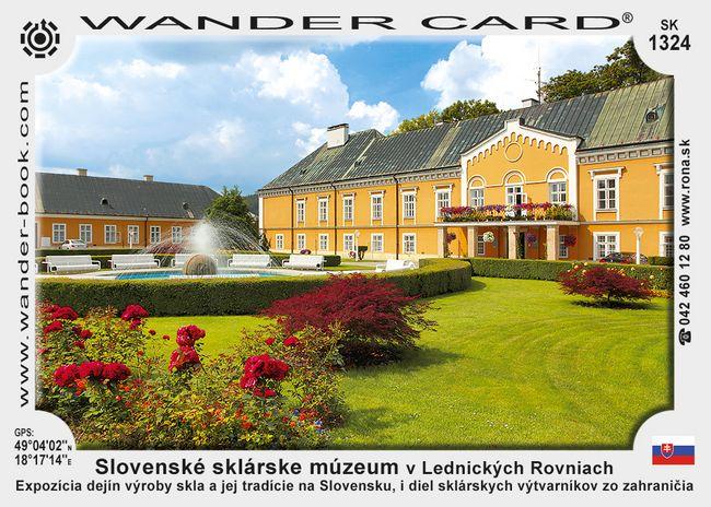 Slovenské sklárske múzeum v Lednických Rovniach
