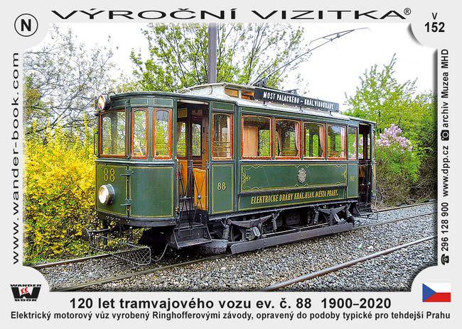 120 let tramvajového vozu ev. č. 88  1900–2020