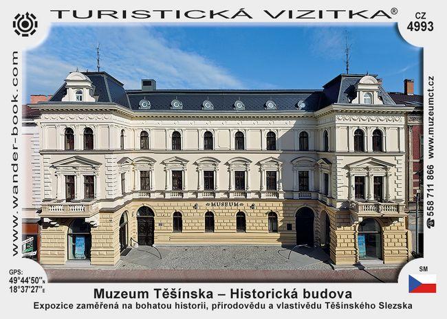 Muzeum Těšínska – Historická budova