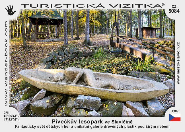 Pivečkův lesopark ve Slavičíně