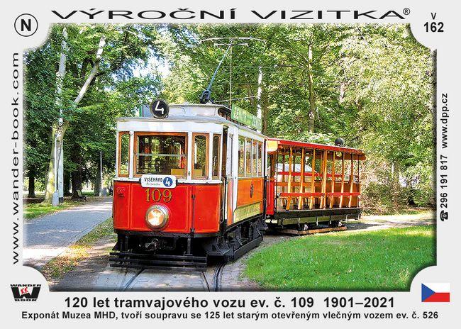 120 let tramvajového vozu ev. č. 109  1901–2021
