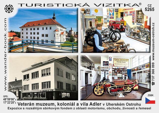 Veterán muzeum, koloniál a vila Adler v Uherském Ostrohu