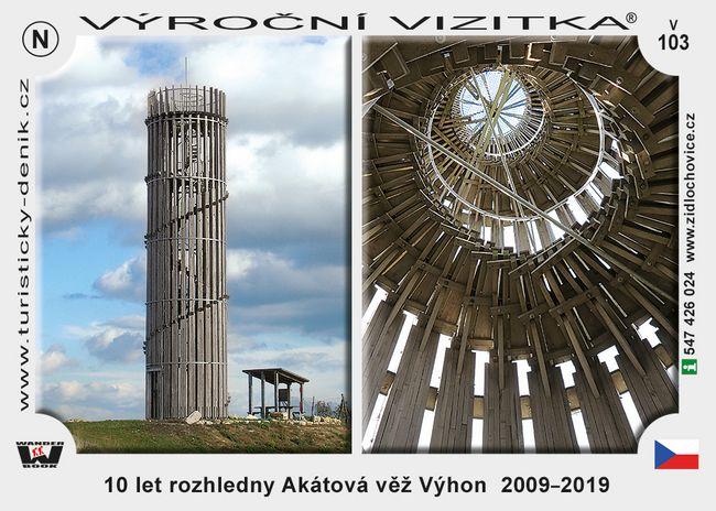 10 let rozhledny Akátová věž Výhon  2009–2019