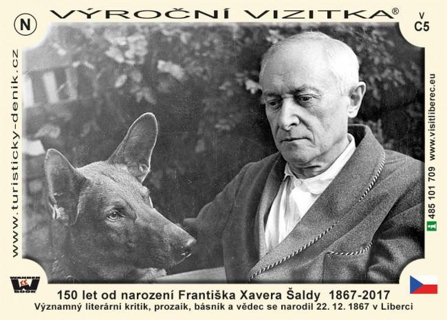 150 let od narození Františka Xavera Šaldy 1867 - 2017
