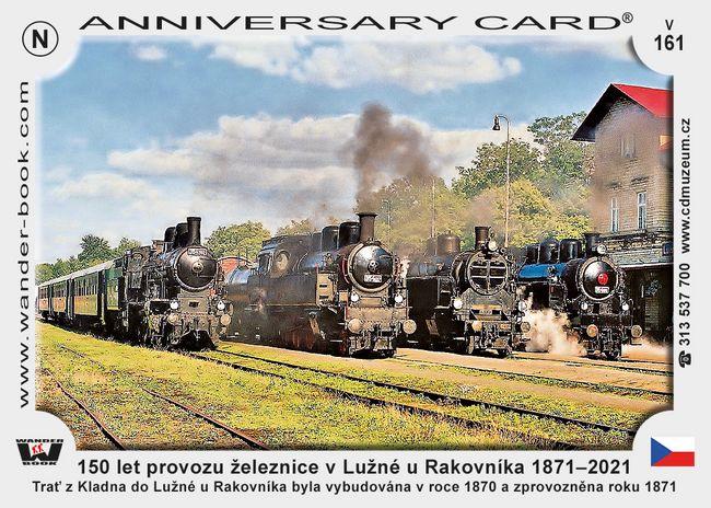 150 let provozu železnice v Lužné u Rakovníka 1871–2021