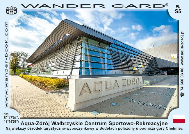 Aqua-Zdrój Wałbrzyskie Centrum Sportowo-Rekreacyjne