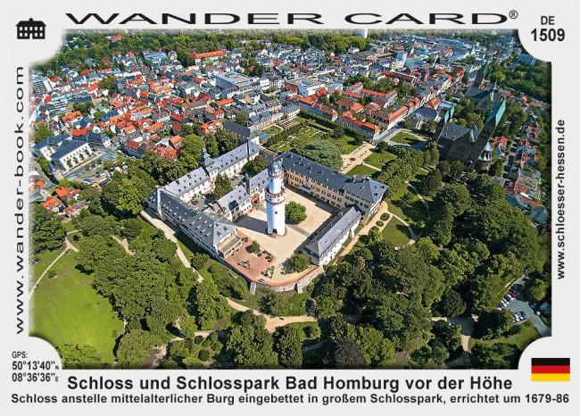Schloss und Schlosspark Bad Homburg vor der Höhe