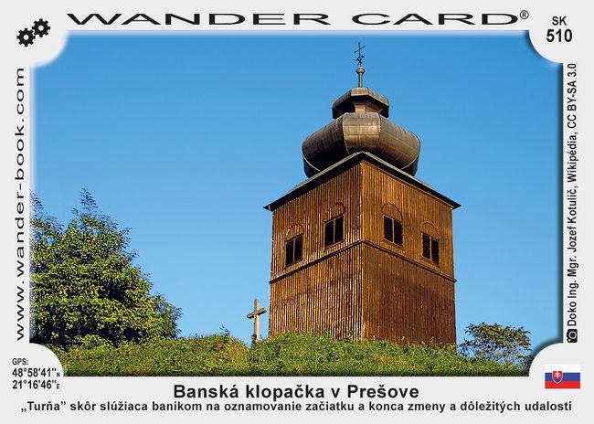 Banská klopačka v Prešove