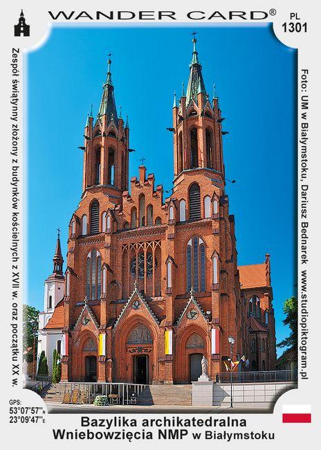 Bazylika archikatedralna Wniebowzięcia NMP w Białymstoku