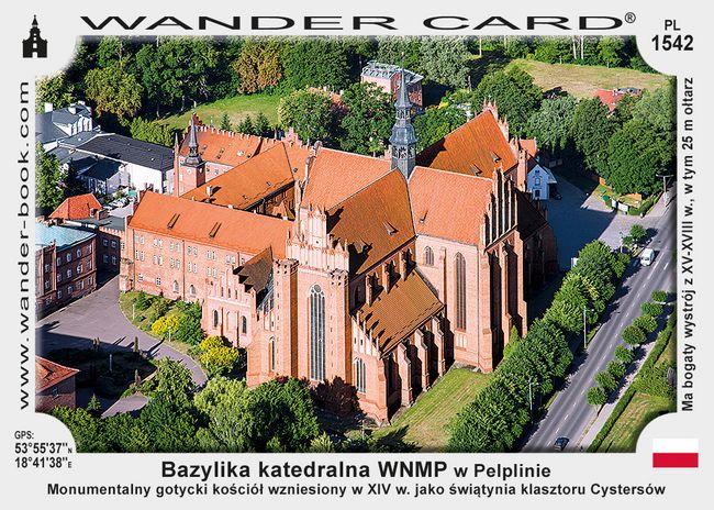 Bazylika katedralna Wniebowzięcia Najświętszej Maryi Panny w Pelplinie