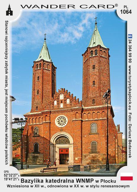 Bazylika katedralna Wniebowzięcia Najświętszej Maryi Panny w Płocku