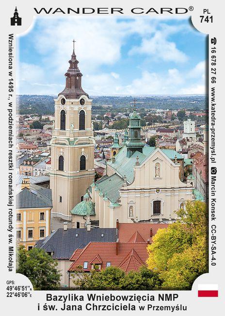 Bazylika Wniebowzięcia NMP i św. Jana Chrzciciela w Przemyślu