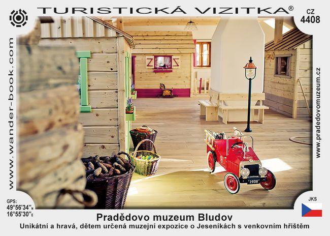 Pradědovo muzeum Bludov