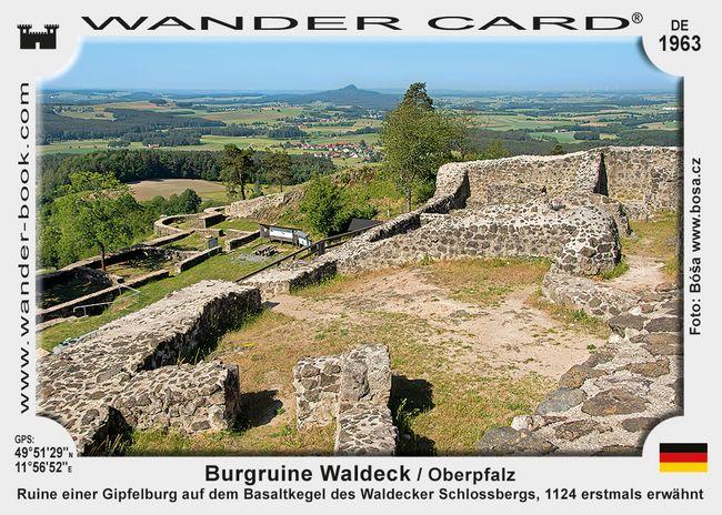 Burgruine Waldeck / Oberpfalz
