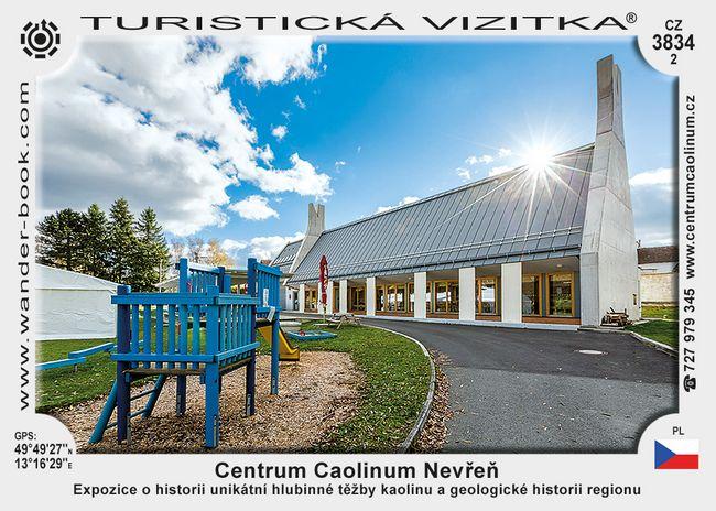 Centrum caolinum Nevřeň