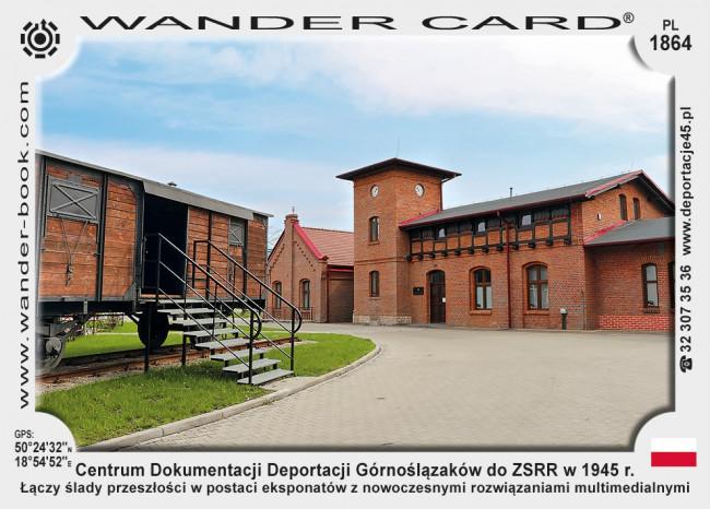 Centrum Dokumentacji Deportacji Górnoślązaków do ZSRR w 1945 r.