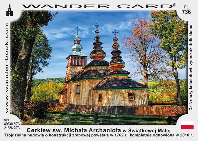 Cerkiew św. Michała Archanioła w Świątkowej Małej
