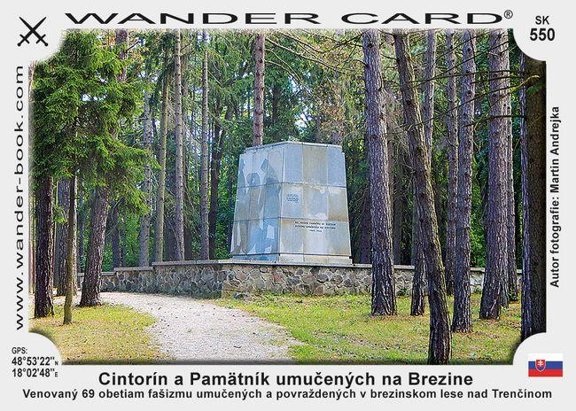 Cintorín a Pamätník umučených na Brezine