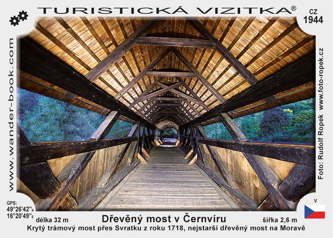 Dřevěný most v Černvíru