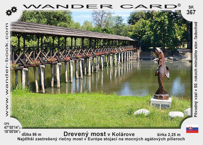 Drevený most v Kolárove