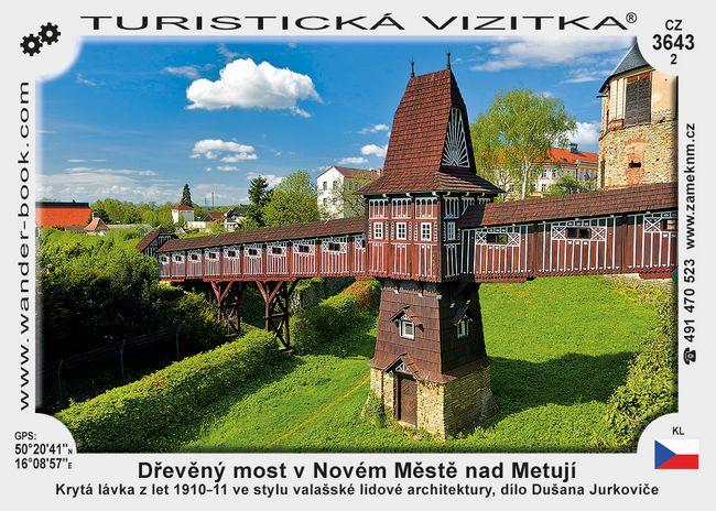 Dřevěný most v Novém Městě nad Metují