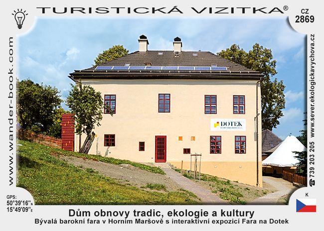 Dům obnovy tradic, ekologie a kultury