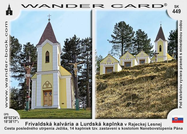 Frivaldská kalvária a Lurdská kaplnka v Rajeckej Lesnej