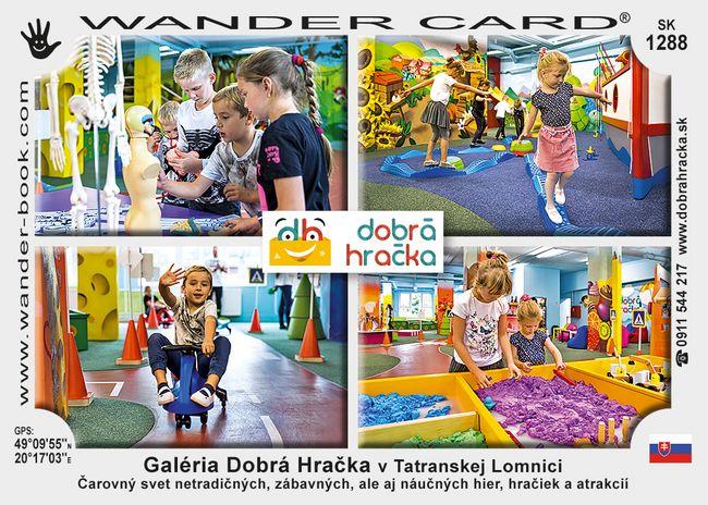 Galéria Dobrá Hračka v Tatranskej Lomnici