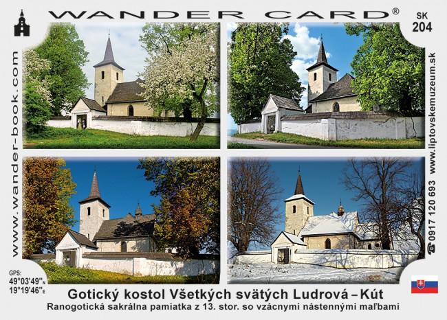 Gotický kostol Všetkých svätých Ludrová – Kút