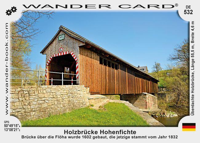 Holzbrücke Hohenfichte