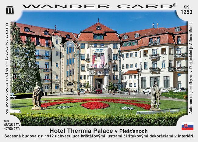 Hotel Thermia Palace v Piešťanoch