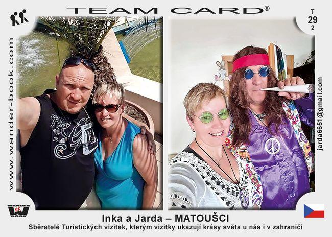 Inka a Jarda – MATOUŠCI