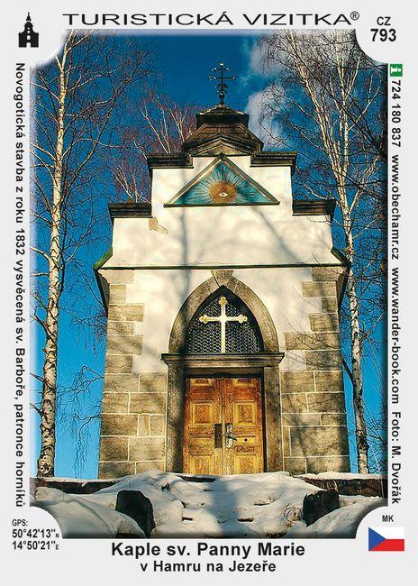 Kaple sv. Panny Marie Hamr na Jezeře