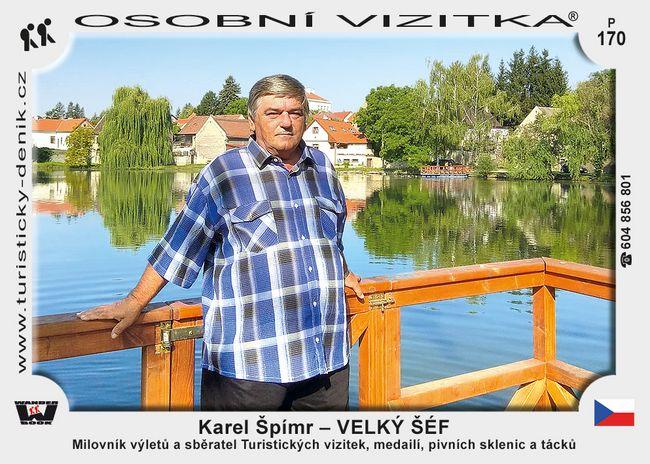 Karel Špímr – Velký šéf