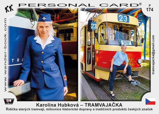 Karolína Hubková – TRAMVAJAČKA