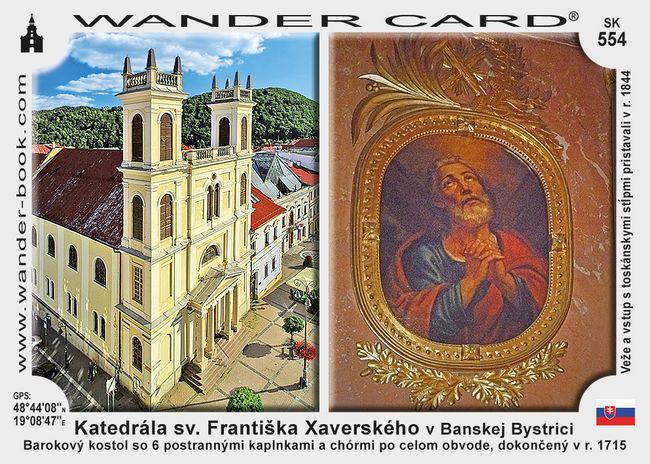Katedrála sv. Františka Xaverského v Banskej Bystrici