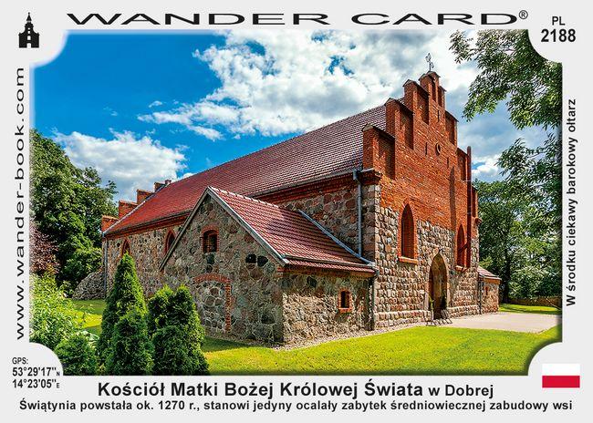 Kościół Matki Bożej Królowej Świata w Dobrej