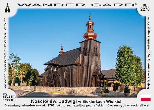 Kościół św. Jadwigi w Siekierkach Wielkich