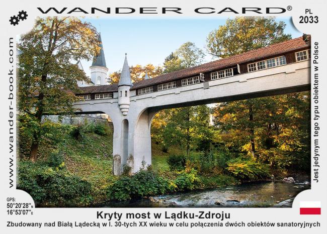 Kryty most w Lądku-Zdroju