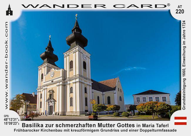 Basilika zur schmerzhaften Mutter Gottes in Maria Taferl