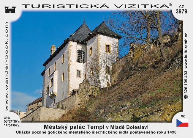 Městský palác Templ v Mladé Boleslavi
