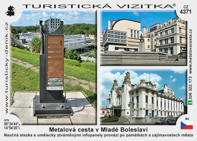 Metalová cesta v Mladé Boleslavi