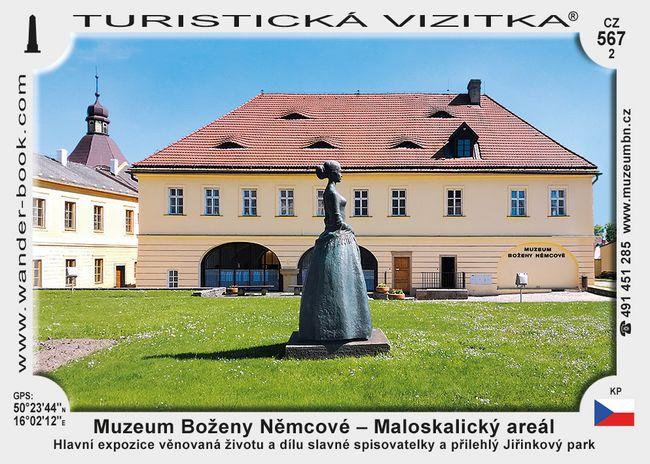 Muzeum Boženy Němcové – Maloskalický areál
