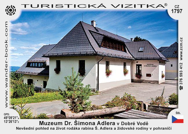 Muzeum Dr. Šimona Adlera v Dobré Vodě