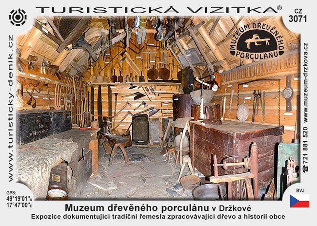 Muzeum dřevěného porculánu v Držkové