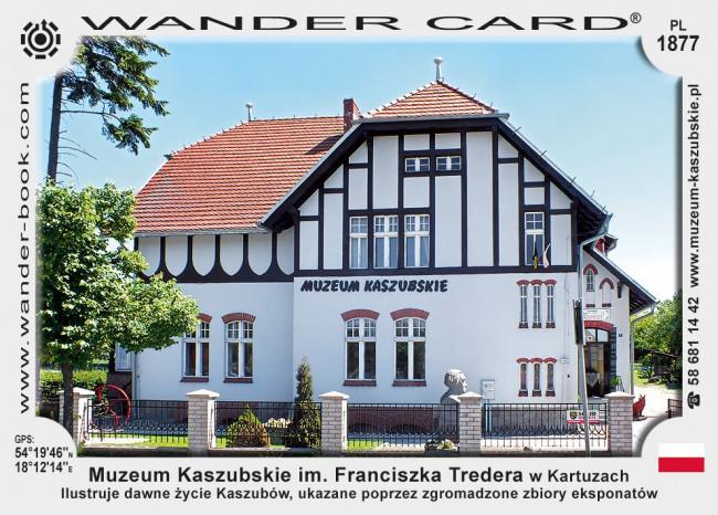 Muzeum Kaszubskie im. Franciszka Tredera w Kartuzach