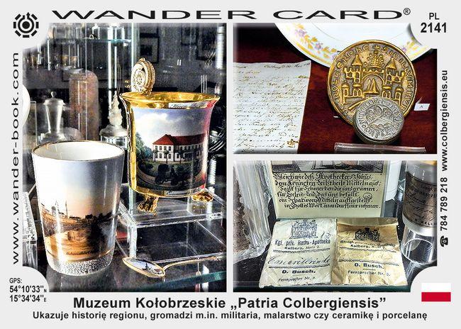 "Muzeum Kołobrzeskie ""Patria Colbergiensis"""