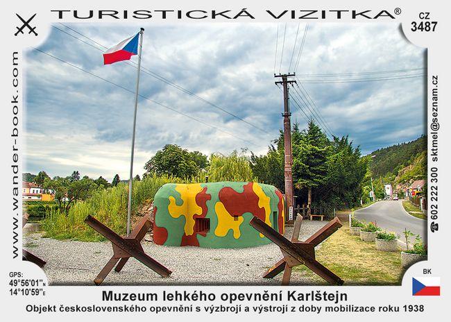 Muzeum lehkého opevnění Karlštejn