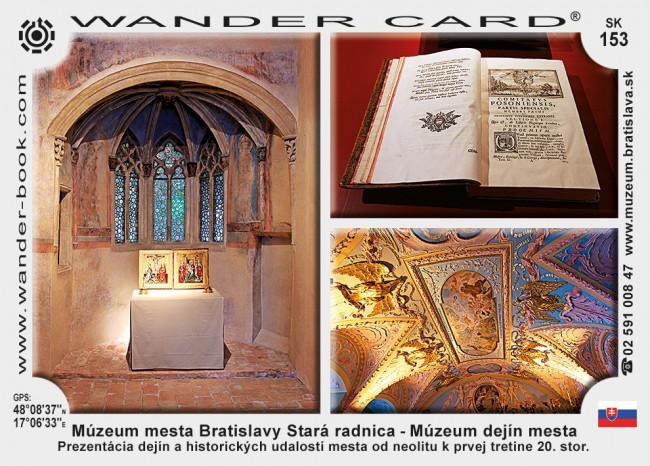 Múzeum mesta Bratislavy Stará radnica – Múzeum dejín mesta