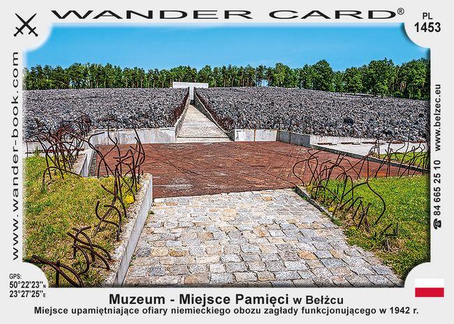 Muzeum - Miejsce Pamięci w Bełżcu